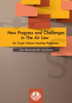 NEW PROGRESS AND CHALLENGES IN THE AIR LAW AIR CRASH VICTIMS FAMILIES PROTECTION
