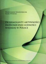 Determinanty Aktywnosci Ekonomicznej Ludnosci Wiejskiej W Polsce